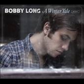 Bobby Long: A  Winter Tale [Digipak]