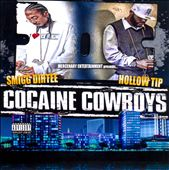 Hollow Tip/Smigg Dirtee: Cocaine Cowboys [PA] *