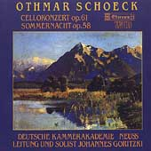 Schoeck: Cello Concerto, Sommernacht / Johannes Goritzki