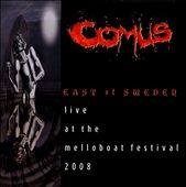 Comus: East of Sweden: Live at the Melloboat Festival 2008
