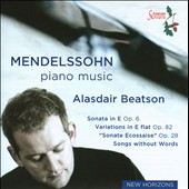 Mendelssohn: Piano Music / Alasdair Beatson