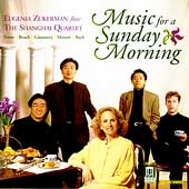 Music for a Sunday Morning / Zukerman, Shanghai Quartet