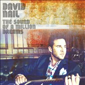 David Nail: The Sound of a Million Dreams