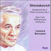 Shostakovich: Symphony No. 5; Piano Concerto No. 2