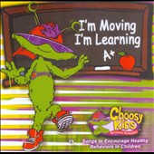 Choosy Kids: I'm Moving, I'm Learning