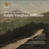 Vaughan Williams: Archive - 5 Tudor Portraits; On Wenlock Edge; Merciless Beauty. Bonus CD: Vaughan Williams talks about Bach