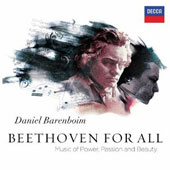 Beethoven for All: Music of Power, Passion and Beauty / Daniel Barenboim