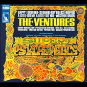 The Ventures: Super Psychedelics [Digipak]