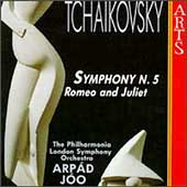Tchaikovsky: Symphony no 5, Romeo and Juliet / Arp&#225;d J&#243;o