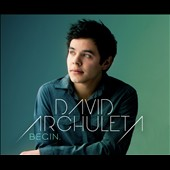 David Archuleta: BEGIN. [Digipak]