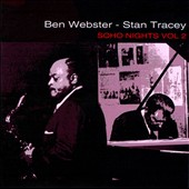 Stan Tracey/Ben Webster: Soho Nights, Vol. 2