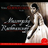 Discovering a Legend: Vera Gornostaeva, Vol. 2: Mussorgsky, Rachmaninoff