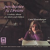 Lullaby, Perchance to Dream / Carol Rosenberger