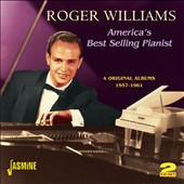 Roger Williams (Piano): America's Best Selling Pianist - Four Original Albums 1957-1961