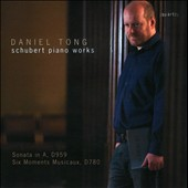 Schubert: Piano Sonata D959; 6 Moments Musicaux, D780 / Daniel tong, piano
