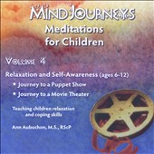 Ann Aubuchon: Mindjourneys: Meditations for Children, Vol. 4