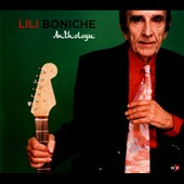 Lili Boniche: Anthologie