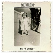 Amplifier: Echo Street [Digipak]