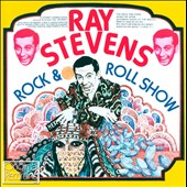 Ray Stevens: Rock & Roll Show