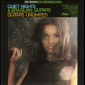 Guitars Unlimited (US~60's): Quiet Nights & Brazilian Guitars