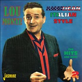 Lou Monte: American Italian Style: Hits & More