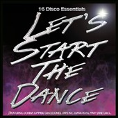 Various Artists: Let's Start the Dance: 16 Disco Essentials