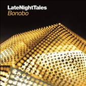Bonobo: Late Night Tales *