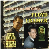 Floyd Cramer: Plays Country Classics/Country Piano-City Strings