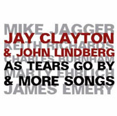 Jay Clayton/John Lindberg: As Tears Go By & Some More Songs