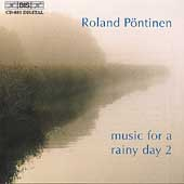 Music For A Rainy Day 2 / Roland P&#246;ntinen