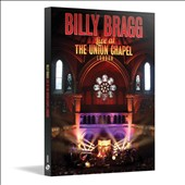 Billy Bragg: Live at the Union Chapel London *