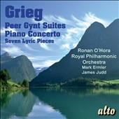 Greig: Peer Gynt Suites; Piano Concerto; 7 Lyric Pieces / Ronan O'Hora, piano; Royal PO, Ermler, Judd