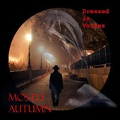 Mostly Autumn: Dressed in Voices