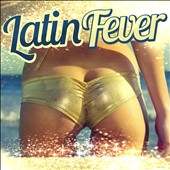 Various Artists: Latin Fever [ZYX]