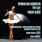 Philip Glass: Spuren der Verirrten - The Lost, opera / Dennis Russell Davies