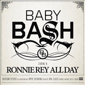 Baby Bash: Ronnie Rey All Day [PA] [Digipak]