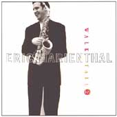 Eric Marienthal: Walk Tall: Tribute to Cannonball Adderley