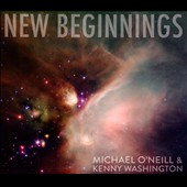 Michael O'Neill (Princess)/Kenny Washington: New Beginnings [Digipak]