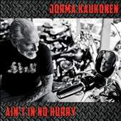 Jorma Kaukonen: Ain't In No Hurry [Digipak]