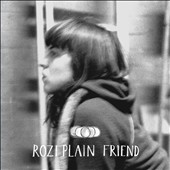Rozi Plain: Friend