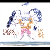 Logan Strosahl (Alto Sax): Up Go We [Digipak]