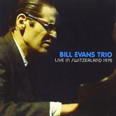 Bill Evans (Piano)/Bill Evans Trio (Piano): Live in Switzerland, 1975