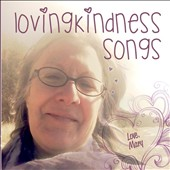 Mary Macgowan: Lovingkindness Songs