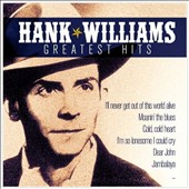 Hank Williams: Greatest Hits