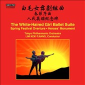 Various composers: White-Haired Girl Ballet, suite; Spring Festival Overture; Heroes Monument / Tokyo PO, Lim Kek-Tjiang