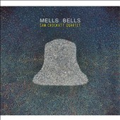 Sam Crockatt Quartet: Mells Bells