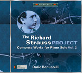 Richard Strauss (1864-1949): Complete Works for Piano Solo, Vol. 2 / Dario Bonuccelli, piano