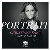 Christiane Karg Sings Arias & Lieder of Strauss, Gluck, Schumann, Mozart, Wolf, Mendelssohn and more -