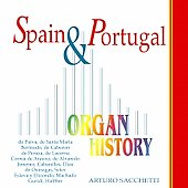 Organ History - Spain & Portugal / Arturo Sacchetti