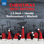 Christmas with Septura - Works by J.S. Bach, Handel, Rachmaninov, Warlock, Tchaikovsky, Parsons, Gruber, Brahms et al / Septura